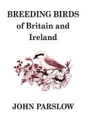 Breeding Birds of Britain and Ireland