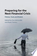Preparing for the Next Financial Crisis