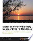 Microsoft Forefront Identity Manager 2010 R2 Handbook Book