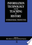 Information Technology in the Teaching of History
