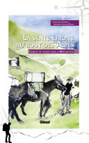 La sente étroite au bout des Alpes - Carnets de voyage dans le Mercantour Pdf/ePub eBook