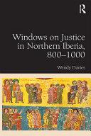 Windows on Justice in Northern Iberia  800   1000