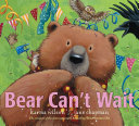 Bear Can't Wait Book