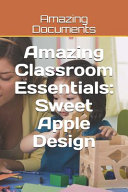 Amazing Classroom Essentials