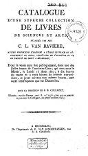 Veilingcatalogus, boeken C.L. van Baviere, 18 augustus e.v. 1817