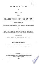 Observations and Essays on the Statistics of Insanity