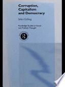 Corruption, Capitalism and Democracy