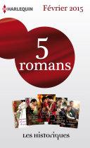 Pdf 5 romans inédits collection Les Historiques (no656 à 660 - février 2015) Telecharger