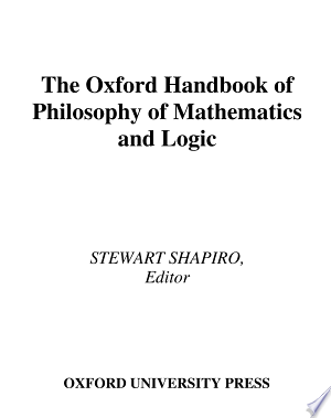 Download The Oxford Handbook of Philosophy of Mathematics and Logic Free Books - Reading Best Books For Free 2018