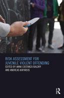 Risk Assessment for Juvenile Violent Offending