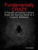 Fundamentally Crazy