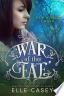 War of the Fae  Book 4  New World Order