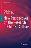 New Perspectives on the Research of Chinese Culture