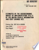 Estimates of the Socioeconomic Impact of Implementing Title II of the Motor Vehicle Information and Cost Savings Act  Final Report Book