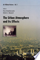 The Urban Atmosphere and Its Effects