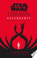 Star Wars  Thrawn Ascendancy