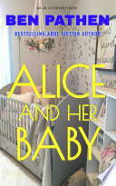 Alice And Her Baby