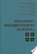 Pediatric Rehabilitation Nursing