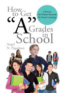 Pdf How to Get ''A'' Grades in School