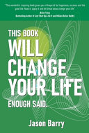This Book Will Change Your Life  Enough Said  Book PDF