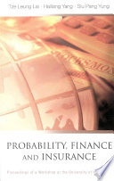 Probability  Finance And Insurance  Proceedings Of A Workshop