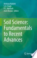 Soil Science  Fundamentals to Recent Advances