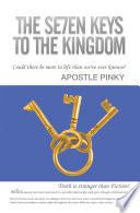 THE SE7EN KEYS TO THE KINGDOM