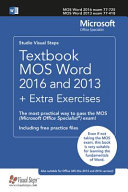 Textbook MOS Word 2016 and 2013   Extra Exercises