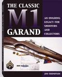 The Classic M1 Garand