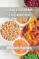 Low Fodmap Cookbook: Snacks and Vegetarian LOWFODMAP Recipes