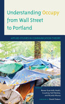Understanding Occupy from Wall Street to Portland