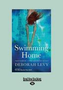 Swimming Home (Large Print 16pt)