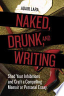 Naked  Drunk  and Writing