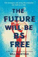 The Future Will Be BS Free Pdf/ePub eBook