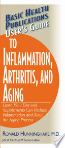 User S Guide To Inflammation Arthritis And Aging Book PDF