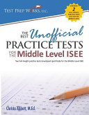 The Best Unofficial Practice Tests for the Middle Level ISEE