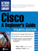 Cisco  A Beginner s Guide  Fourth Edition