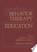 Handbook of Behavior Therapy in Education