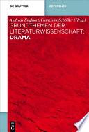 Grundthemen der Literaturwissenschaft: Drama