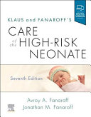 Klaus and Fanaroff s Care of the High Risk Neonate