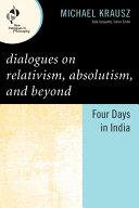 Dialogues on Relativism, Absolutism, and Beyond [Pdf/ePub] eBook