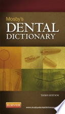 """Mosby's Dental Dictionary E-Book"" by Elsevier, Mosby"