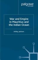 Pdf War and Empire in Mauritius and the Indian Ocean