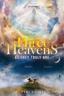 The Three Heavens As They Truly Are