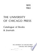 The University of Chicago Press ; Catalogue of Books and Journals