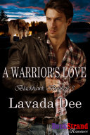 A Warrior's Love [Blackhawk Brothers 3]