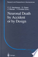 Neuronal Death By Accident Or By Design Book PDF