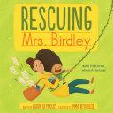 Rescuing Mrs Birdley