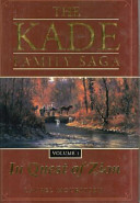 The Kade Family Saga