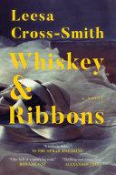 Whiskey   Ribbons Book PDF